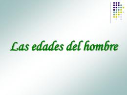 LAS EDADES DEL HOMBRE Y DE LA MUJER