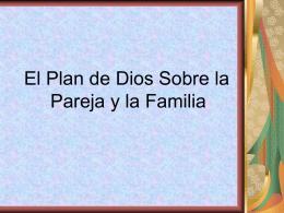 El Plan de Dios Sobre la Pareja y la Familia