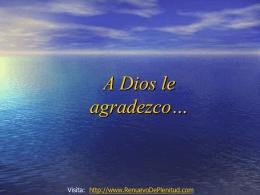 A DIOS LE AGRADEZCO - Renuevo De Plenitud