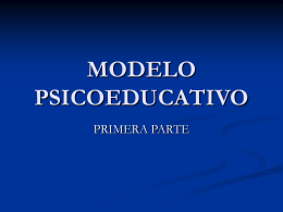MODELO PSICOEDUCATIVO - introalaclinicadinamica