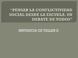 PENSAR LA CONFLICTIVIDAD SOCIAL DESDE LA ESCUELA. …