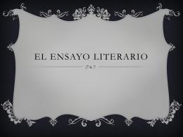 El ensayo literario - Curso de Escritura Argumentativa