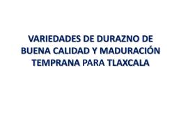VARIEDADES DE DURAZNO DE BUENA CALIDAD Y …