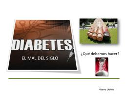 LA DIABETES, EL MAL DEL SIGLO