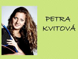 PETRA KVITOV&#193