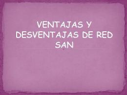 VENTAJAS Y DESVENTAJAS DE RED SAN