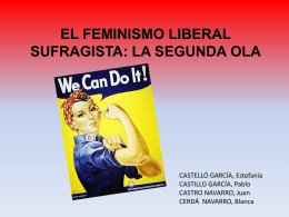 EL FEMINISMO LIBERAL SUFRAGISTA: LA SEGUNDA OLA