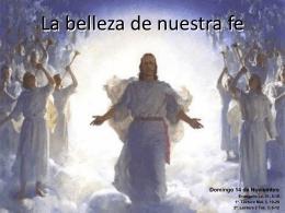 La belleza de nuestra fe
