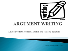 ARGUMENT WRITING - Transition to Common Core