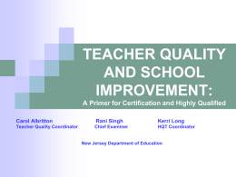 Teacher Quality and School Improvement: A Primer for