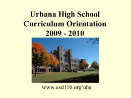 Urbana High School Curriculum Orientation