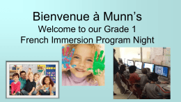 Bienvenue a Munn's Welcome to our Grade 1 French …