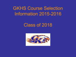 GKHS Course Selection Information 2006-2007