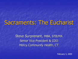 Sacraments: The Eucharist