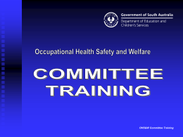 OHS&W Committee Training Presentation