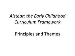 Aistear: the Early Childhood Curriculum Framework