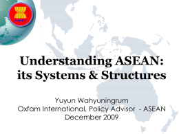 Understanding ASEAN, its systems, structure and …
