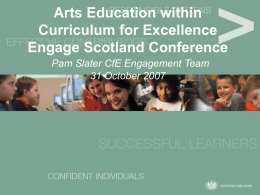 Arts Education within Curriculum for Excellence Engage