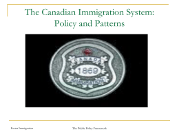 The Canadian Immigration System: An Overview