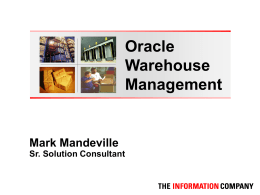 Warehouse Mgmt Overview - Atlanta Oracle Applications