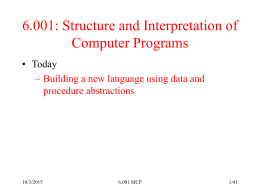 6.001 – Structure and Interpretation of Computer Programs