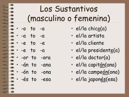 Los Sustantivos (Masc. o Fem.)
