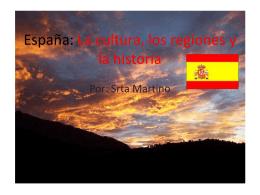 Espana: La cultura, los regiones y la historia