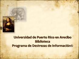 Universidad de Puerto Rico en Arecibo Biblioteca …