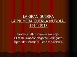 LA GRAN GUERRA LA PRIMERA GUERRA MUNDIAL 1914 …