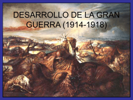 DESARROLLO DE LA GRAN GUERRA