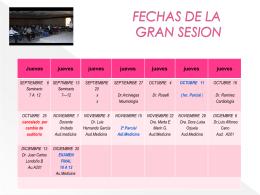 FECHAS DE LA GRAN SESION