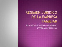 REGIMEN JURIDICO DE LA EMPRESA FAMILIAR