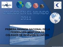 JALISCO EN EL MUNDO - Colegio de Ingenieros Civiles de …