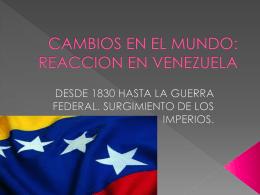 CAMBIOS EN EL MUNDO: RECCION EN VENEZUELA