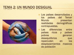 TEMA 2: UN MUNDO DESIGUAL