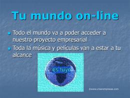 Tu mundo on-line