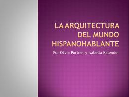 La Arquitectura del Mundo Hispanohablante