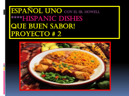 HISPANIC Dishes Que bueno!