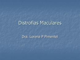 DISTROFIAS MACULARES - Punto de Encuentro …
