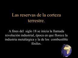 Las reservas de la corteza terrestre. A fines del siglo 18