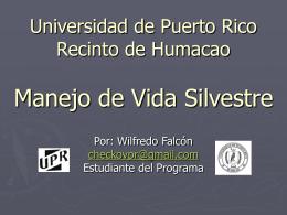 Universidad de Puerto Rico Recinto de Humacao Manejo …