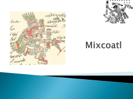 Mixcoatl - IB-SL-HL-Y13-2012
