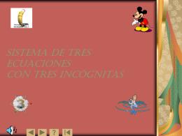 SISTEMA DE TRES ECUACIONES CON TRES INCOGNITAS