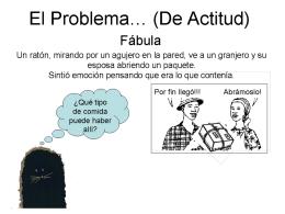 El Problema… (De Actitud)