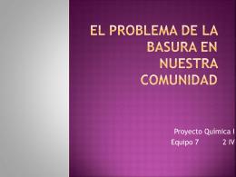 EL PROBLEMA DE LA BASURA EN NUESTRA COMUNIDAD