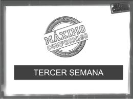 Segunda Semana - MAXIMO COMPROMISO