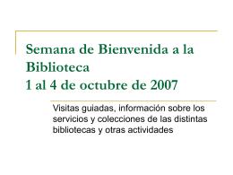 Semana de Bienvenida a la Biblioteca Complutense 18 al …