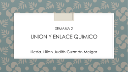Semana 2 UNION Y ENLACE QUIMICO