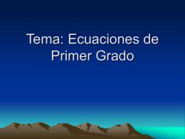 Tema: Ecuaciones de Primer Grado