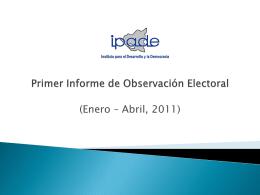 Primer Informe de Observacion Electoral